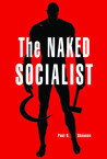 The Naked Socialist