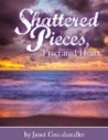 Shattered Pieces, Fractured Hearts (Book 2, Pieces Series)