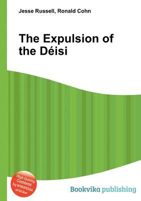 The Expulsion of the D Isi