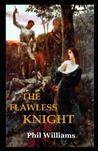 The Flawless Knight