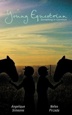 Young Equestrian: Something in Common