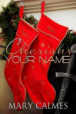 Cherish Your Name by Mary Calmes