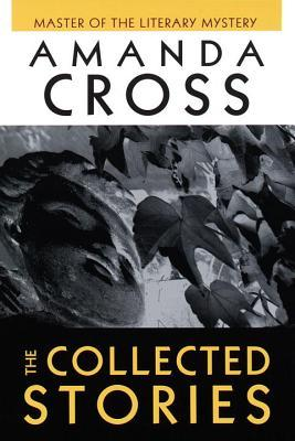 The Collected Stories of Amanda Cross