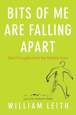 Bits of Me Are Falling Apart: How We Get Older and Why