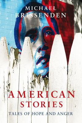 American Stories: Tales of Hope and Anger