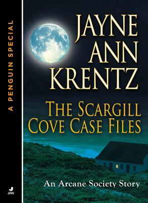 The Scargill Cove Case Files (Arcane Society, #9.5 & Looking Glass Trilogy, #0.5)