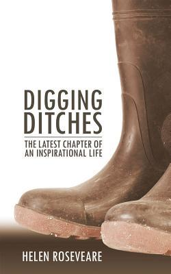 Digging Ditches: The Latest Chapter of an Inspiritational Life
