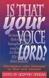 Is That Your Voice Lord