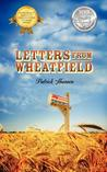 Letters from Wheatfield by Patrick  Shannon
