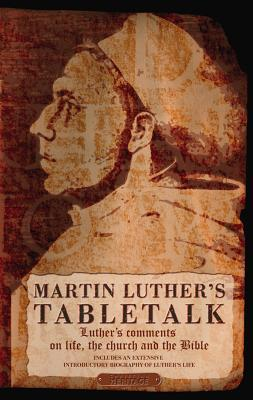 Table Talk by Martin Luther