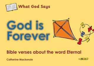 God Is Forever: Bible Verses about the Word Eternal