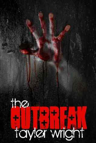 The Outbreak (Fyre Trilogy #1)