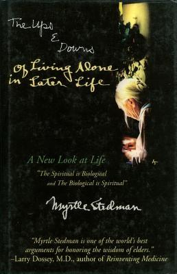 The Ups And Downs Of Living Alone In Later Life: A New Look At Life