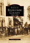 Echoes of Edgecombe County: 1860-1940 (Images of America: North Carolina)