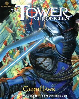 The Tower Chronicles: GeistHawk, Volume 2 (Tower Chronicles #1.2)
