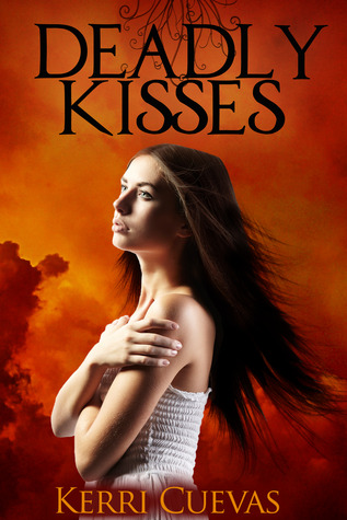 Deadly Kisses (Deadly Darkness Trilogy #1)