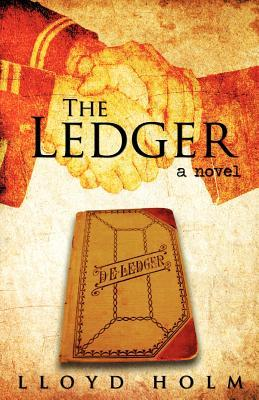 The Ledger by Lloyd Holm