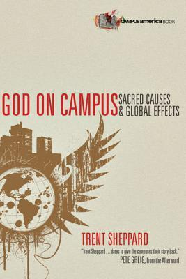 God on Campus by Trent Sheppard