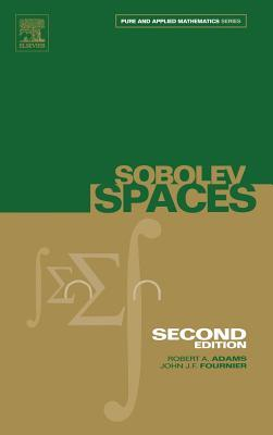 Sobolev Spaces, Volume 140, Second Edition (Pure and Applied Mathematics)