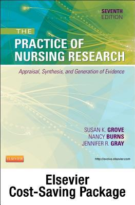 Study Guide for the Practice of Nursing Research - Elsevier eBook on Vitalsource (Retail Access Card): Appraisal, Synthesis, and Generation of Evidence