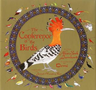 The Conference of the Birds by Alexis York Lumbard