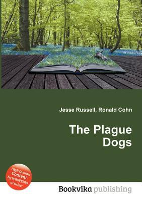 The Plague Dogs