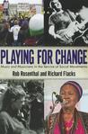 Playing for Change: Music and Musicians in the Service of Social Movements