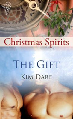 The Gift by Kim Dare
