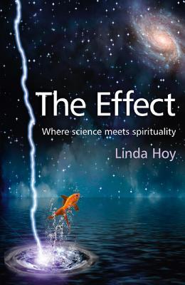 The Effect: Where Science Meets Spirituality