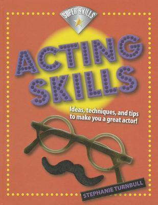 Acting Skills by Stephanie Turnbull — Reviews, Discussion ...