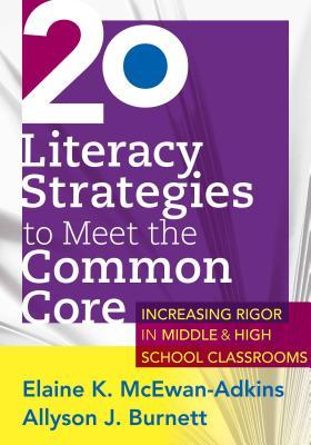 20 Literacy Strategies to Meet the Common Core: ..