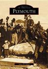 Plymouth (Images of America: Massachusetts)