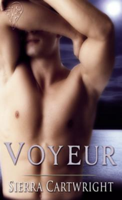 Voyeur by Sierra Cartwright
