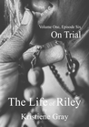 On Trial (The Life of Riley, #6)