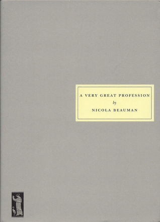 A Very Great Profession by Nicola Beauman