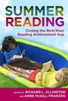 Summer Reading: Closing the Rich/Poor Reading Achievement Gap