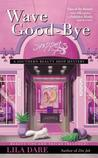 Wave Good-bye (Southern Beauty Shop, #4)