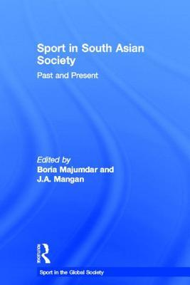 Sport in South Asian Society: Past and Present