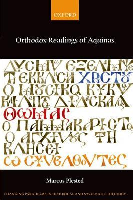 Orthodox Readings of Aquinas