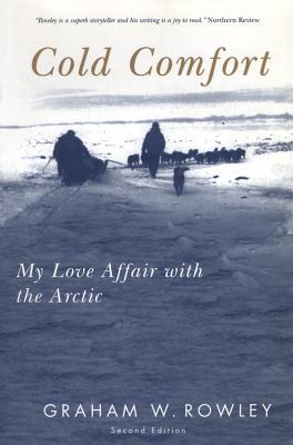 Cold Comfort: My Love Affair with the Arctic