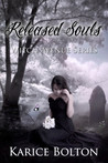 Released Souls by Karice Bolton