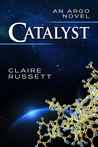 Catalyst (Argo, #1)