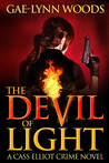 The Devil of Light (Cass Elliot, #1)