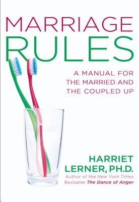Marriage Rules by Harriet Lerner