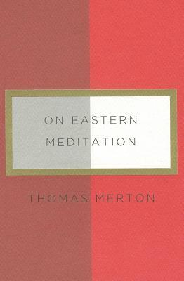 On Eastern Meditation