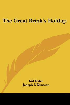 The Great Brink's Holdup