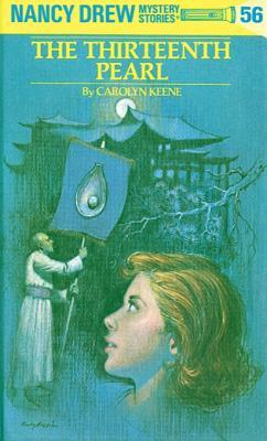 The Thirteenth Pearl (Nancy Drew, #56)
