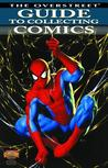 The Overstreet Guide to Collecting Comics