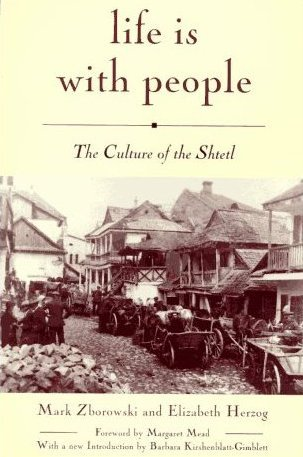 Life is With People: The Culture of the Shtetl