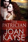 The Patrician (The Patrician, #1)